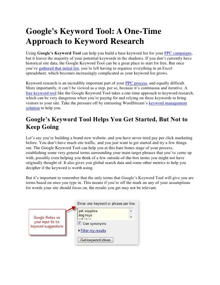 Google's Keyword Tool: A One-Time Approach to Keyword Research<br />Using Google's Keyword Tool can help you build a base ...