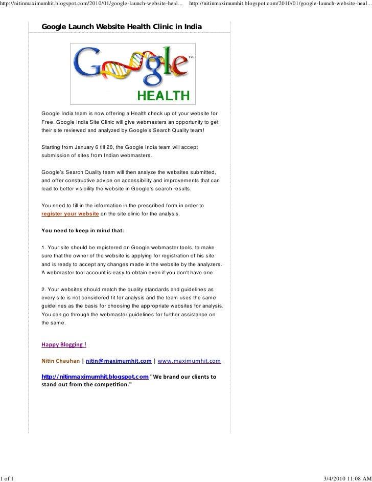 http://nitinmaximumhit.blogspot.com/2010/01/google-launch-website-heal...      http://nitinmaximumhit.blogspot.com/2010/01...
