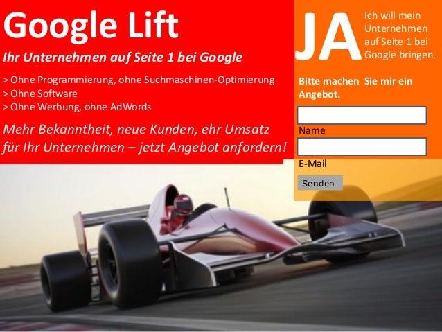 Google Lift Ihr Unternehmen auf Seite 1 bei Google > Ohne Programmierung, ohne Suchmaschinen-Optimierung > Ohne Software >...