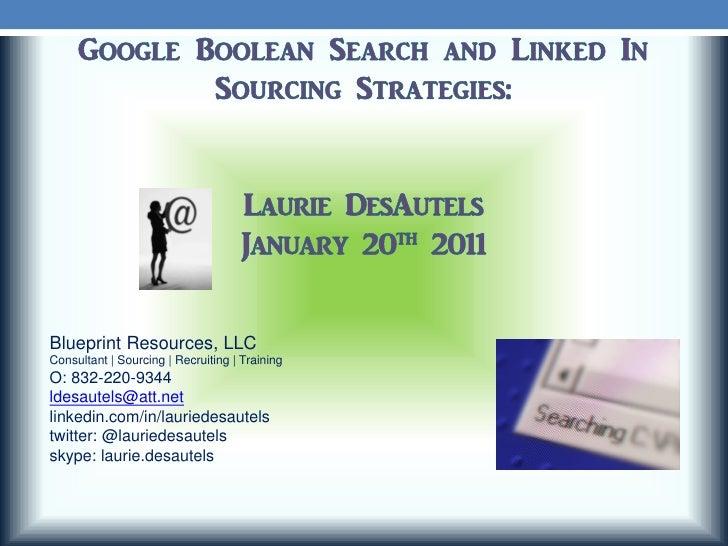 Blueprint Resources, LLCConsultant | Sourcing | Recruiting | TrainingO: 832-220-9344ldesautels@att.netlinkedin.com/in/laur...