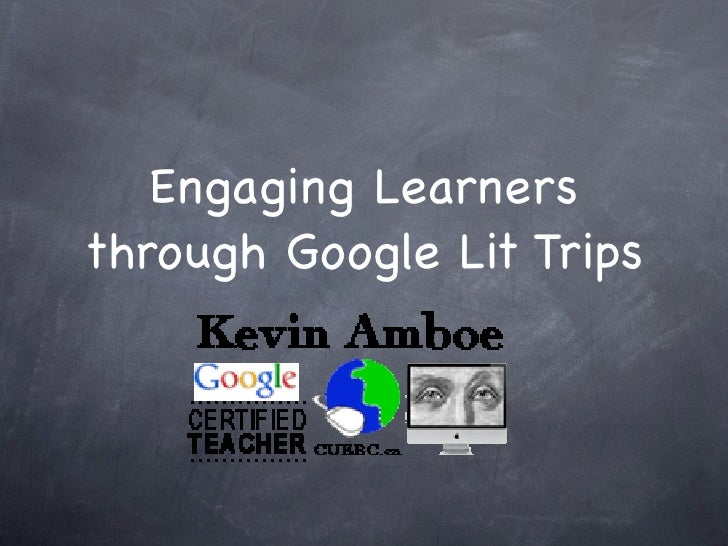 Engaging Learners through Google Lit Trips