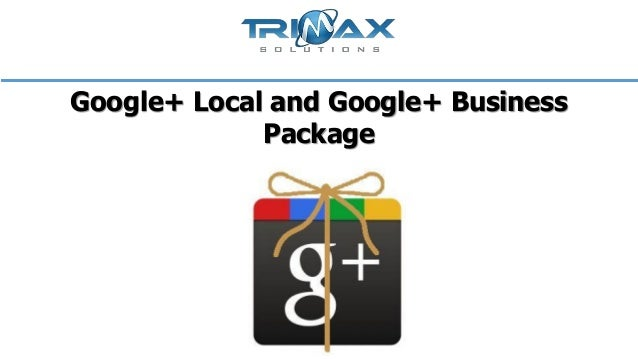 Google+ Local and Google+ Business Package