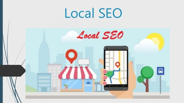Local SEO Overview How to Get Started with Local SEO Schema : Local Business Local Listing : Google Places Google's 'Possu...