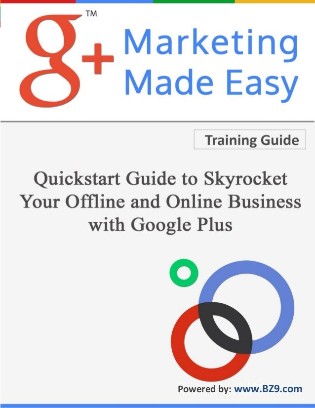 Page 1 Copyright :: Internet Unlimited LLC Connect With BZ9 On Google+ Download BZ9 Training Guides Open BZ9 Account  Powe...