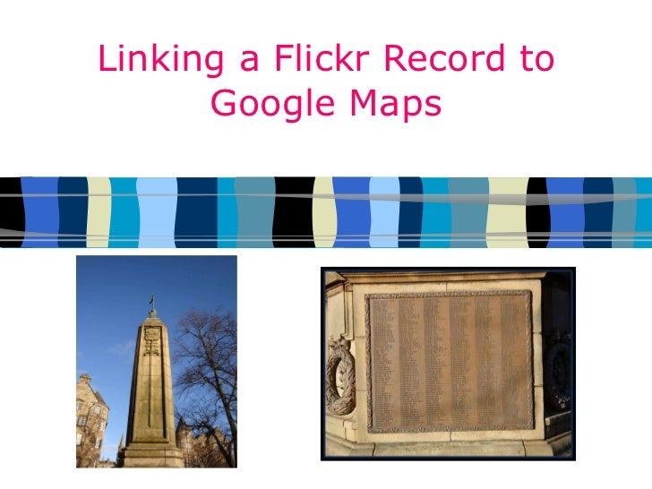 Linking a Flickr Record to Google Maps