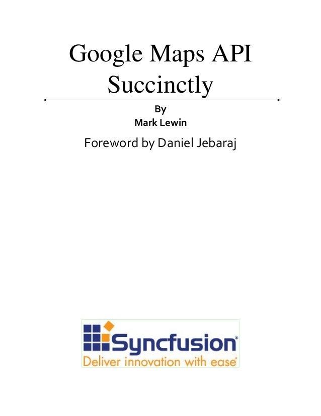 Google maps api_succinctly Slide 2
