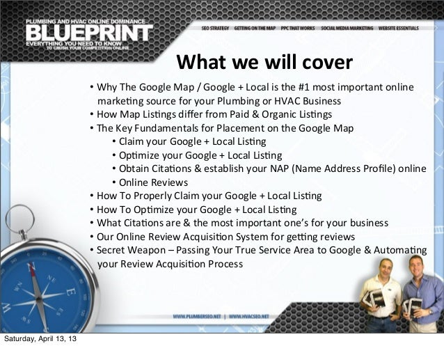 •  Why  The  Google  Map  /  Google  +  Local  is  the  #1  most  important  online      ...