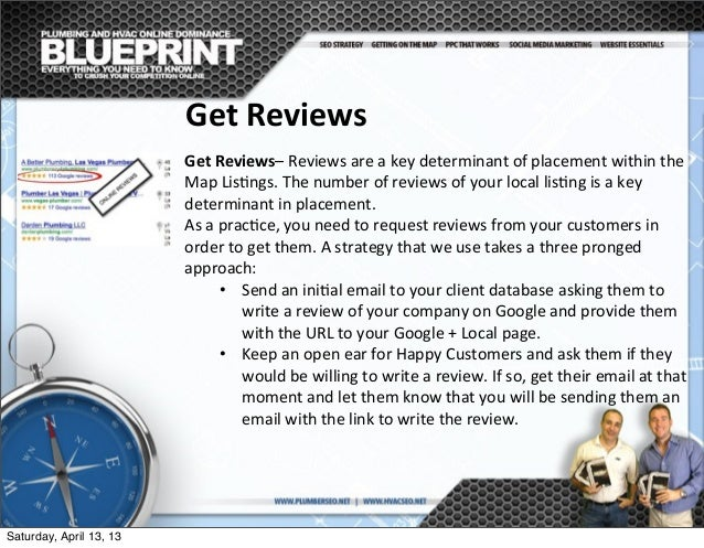Get  Reviews–  Reviews  are  a  key  determinant  of  placement  within  the   Map  Lis;ngs.  Th...