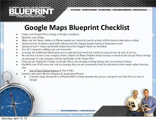 Google  Maps  Blueprint  Checklist ■ Claim your Google Places listing at Google.com/places ■ Optimize your listing ■...