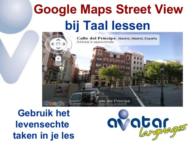 bij Taal lessen Google Maps Street View Gebruik het levensechte taken in je les