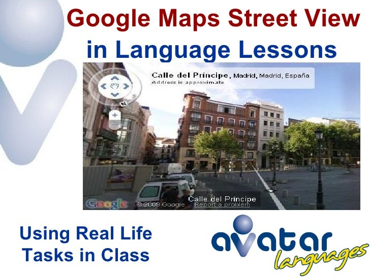 in Language Lessons Google Maps Street View Using Real Life Tasks in Class