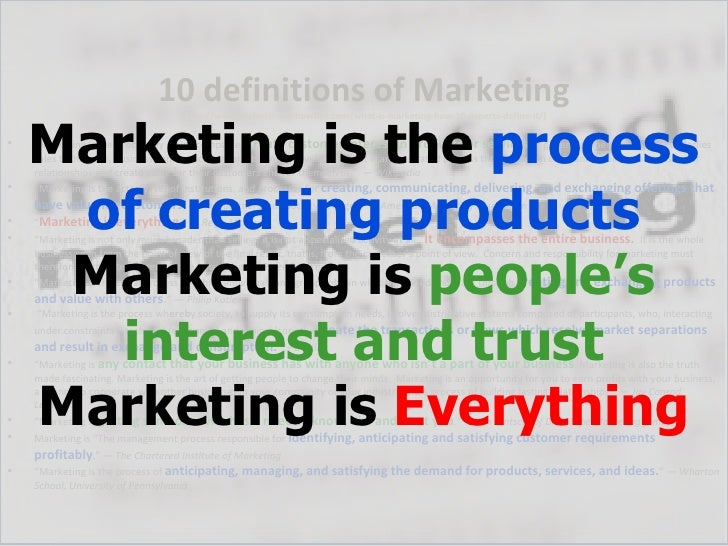 10 definitions of Marketing    Marketing is the process                                    (http://www.skylinetradeshowtip...