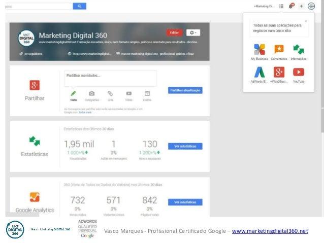 Vasco Marques - Profissional Certificado Google – www.marketingdigital360.net