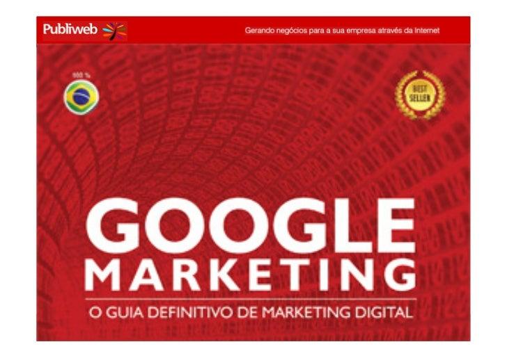 Treinamento GOOGLE MARKETING – ADVB-RS 07 e 08/04 – conrado@publiweb.com.br
