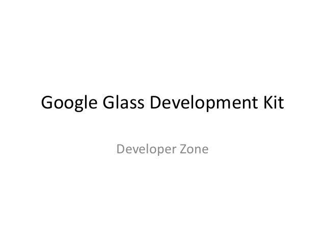 Google Glass Development Kit Developer Zone