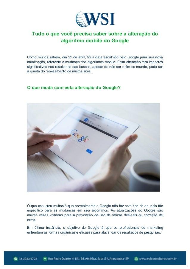 Tudo o que você precisa saber sobre a alteração do algoritmo mobile do Google Como muitos sabem, dia 21 de abril, f...
