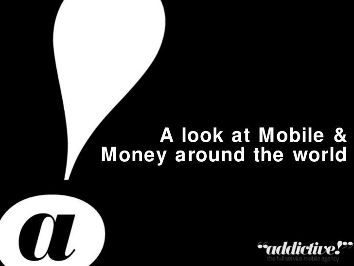 A look at Mobile & Money around the world