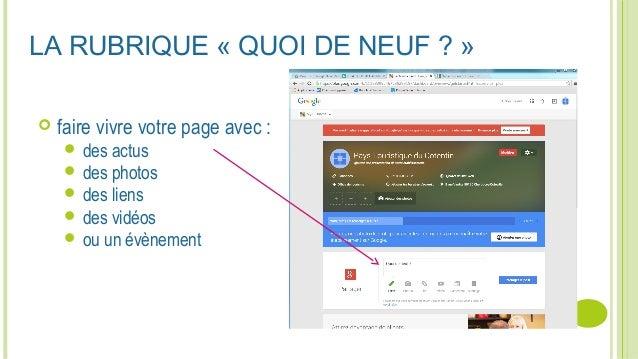 LA RUBRIQUE «QUOI DE NEUF ?»  faire vivre votre page avec :  des actus  des photos  des liens  des vidéos  ou un é...