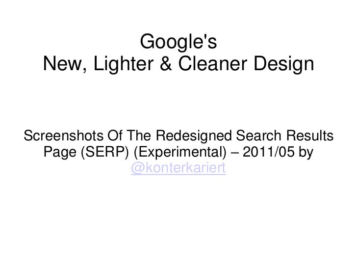Google'sNew, Lighter & Cleaner Design<br />Screenshots Of The Redesigned Search Results Page (SERP) (Experimental) – 2011/...