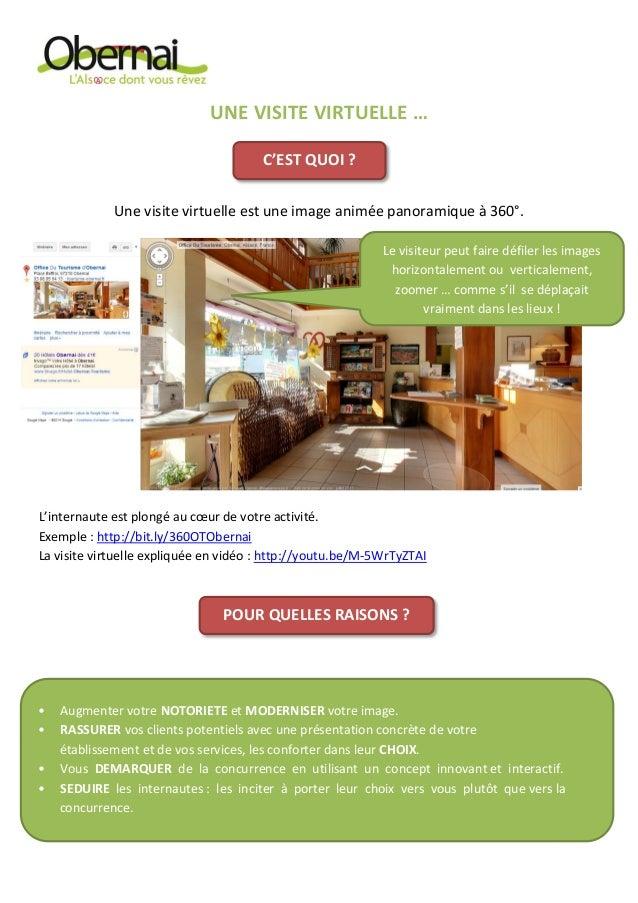 UNE VISITE VIRTUELLE … Une visite virtuelle est une image animée panoramique à 360°. Exemple : http://bit.ly/TFwnjH L'inte...