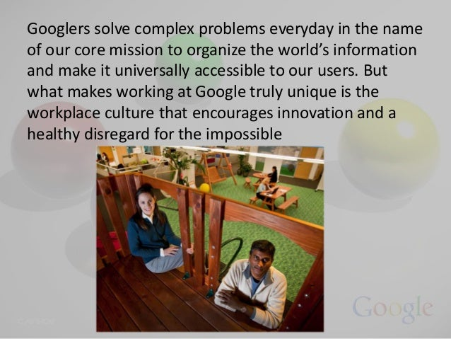 google work culture The official help forums for google products post questions and get advice from other people using the same google products as you.