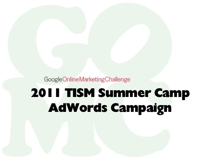 2011 TISM Summer Camp  AdWords Campaign