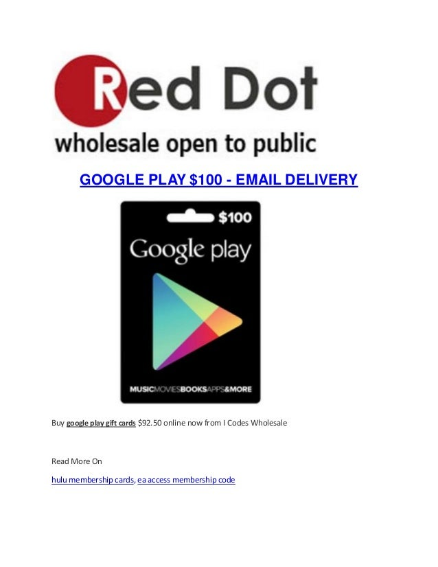 Google Play gift cards - google play $100 - email delivery
