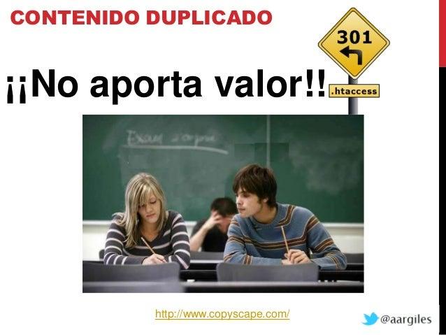 CONTENIDO DUPLICADO¡¡No aporta valor!!          http://www.copyscape.com/