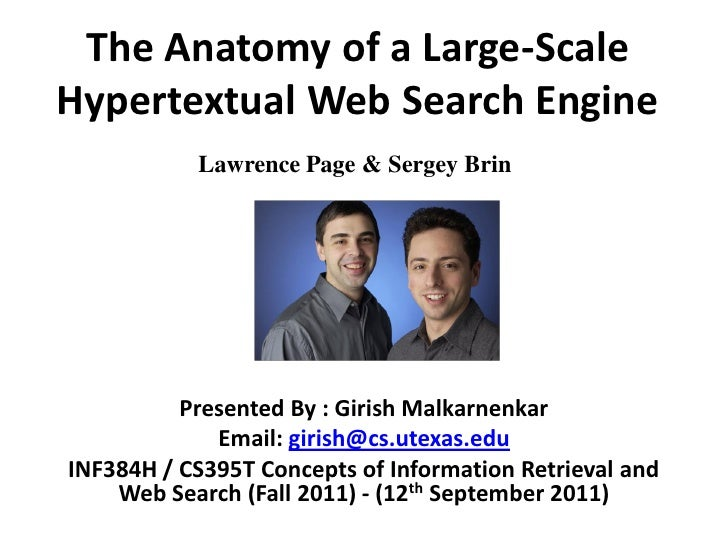 The Anatomy of a Large-ScaleHypertextual Web Search Engine           Lawrence Page & Sergey Brin          Presented By : G...