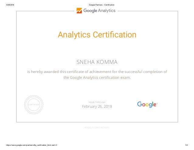 8/26/2016 GooglePartnersCertification https://www.google.com/partners/#p_certification_html;cert=3 1/2 Analytics Certi...