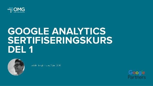 Google analytics kurs del 1 Slide 2