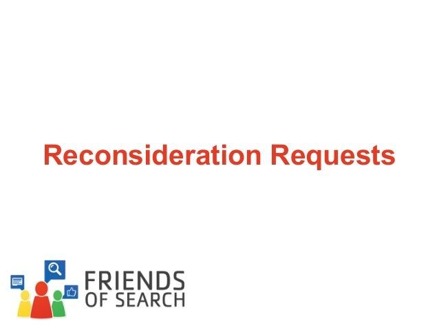 Reconsideration Requests