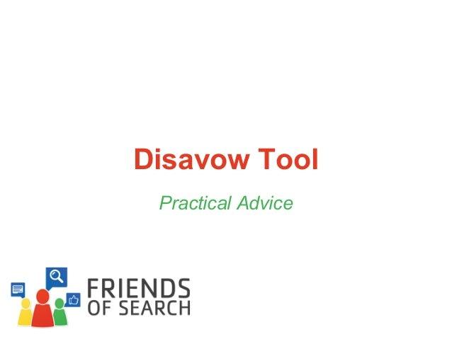 Disavow Tool Practical Advice