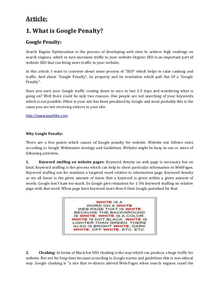 Article:1. What is Google Penalty?Google Penalty:Search Engine Optimization is the process of developing web sites to achi...