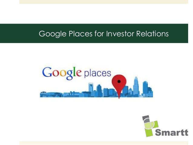 Google Places for Investor Relations