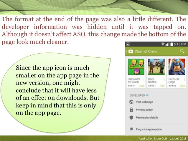 Application Store Optimization| 2013 The format at the end of the page was also a little different. The developer informat...