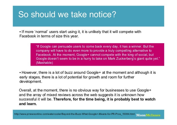 So should we take notice?    • If more 'normal' users start using it, it is unlikely that it will compete with    Facebook...