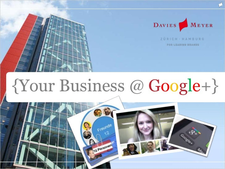 {Your Business @ Google+}
