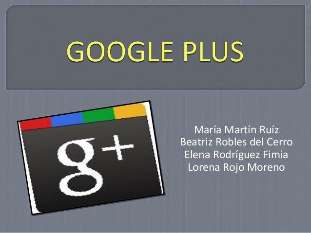 María Martín RuízBeatriz Robles del Cerro Elena Rodríguez Fimia  Lorena Rojo Moreno