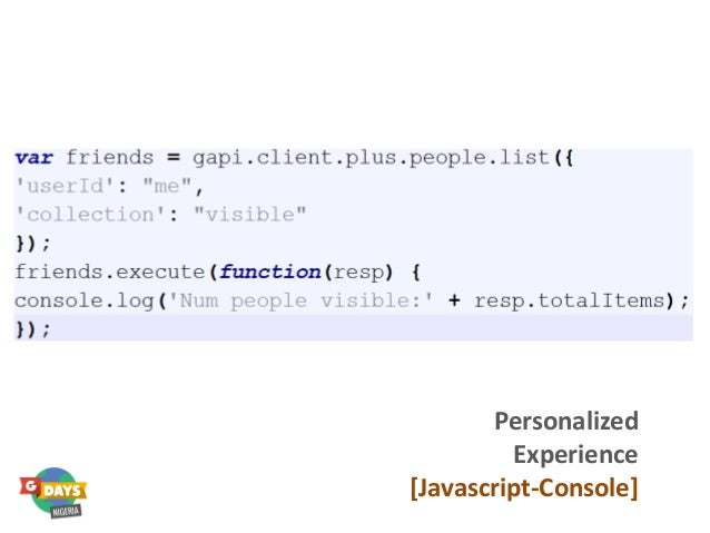 Personalized Experience [Javascript-Console]