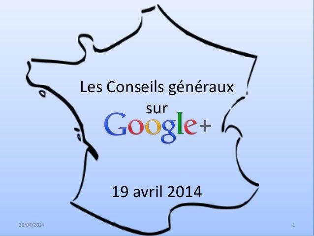 Les Conseils généraux sur 19 avril 2014 20/04/2014 1