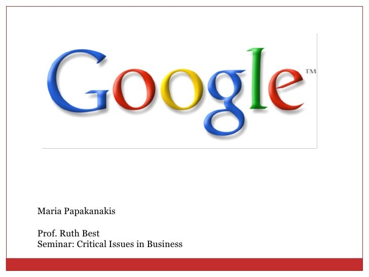 Coolmathgamesus  Wonderful Google Powerpoint With Likable Maria Papakanakis Prof Ruth Best Seminar Critical Issues In Business  With Amusing History Powerpoint Presentation Also Ionic And Covalent Bonds Powerpoint In Addition Microsoft Powerpoint Examples And Gradient Powerpoint As Well As Powerpoint To Word Converter Online Additionally Best Powerpoint Template For Business Presentation From Slidesharenet With Coolmathgamesus  Likable Google Powerpoint With Amusing Maria Papakanakis Prof Ruth Best Seminar Critical Issues In Business  And Wonderful History Powerpoint Presentation Also Ionic And Covalent Bonds Powerpoint In Addition Microsoft Powerpoint Examples From Slidesharenet