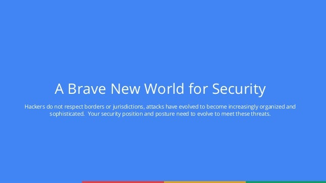 How Google Protects Your Data Continuing The Conversation On Security And Privacy James Snow Security Product Strategist 2