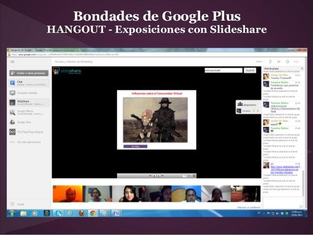 Bondades de Google PlusHANGOUT - Exposiciones con Slideshare