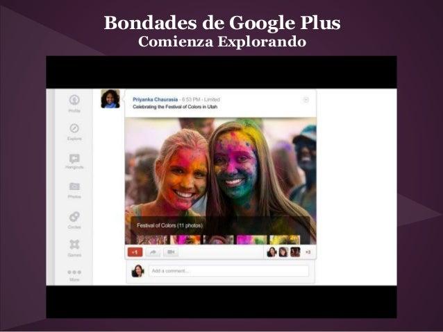 Bondades de Google Plus   Comienza Explorando