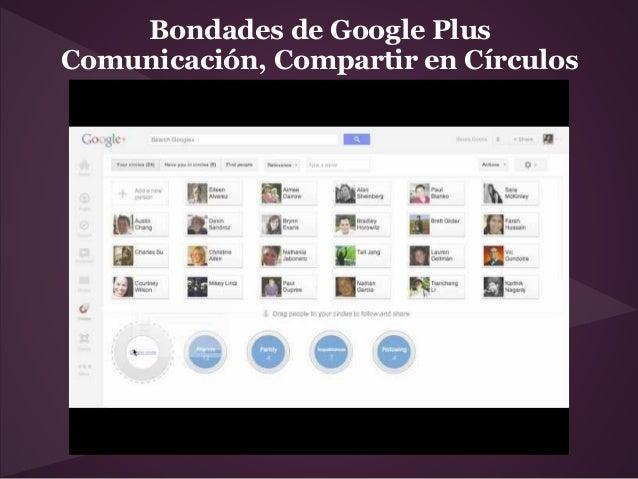 Bondades de Google PlusComunicación, Compartir en Círculos