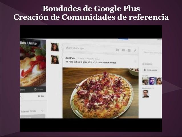 Bondades de Google PlusCreación de Comunidades de referencia