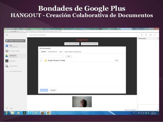 Bondades de Google PlusHANGOUT - Creación Colaborativa de Documentos