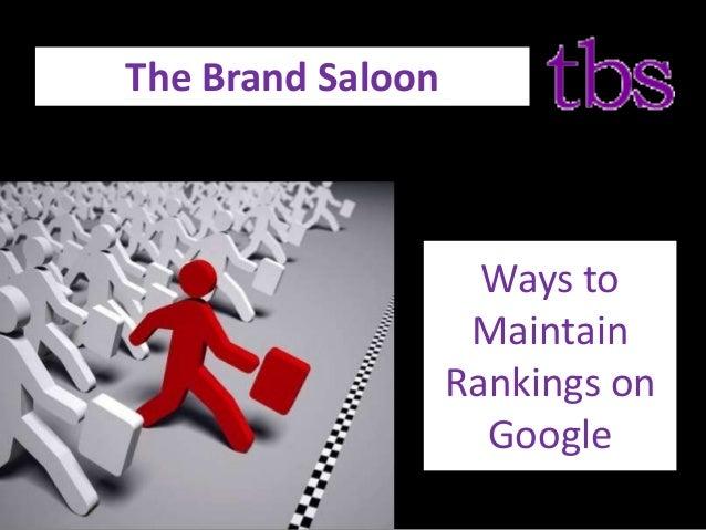 Ways to Maintain Rankings on Google The Brand Saloon