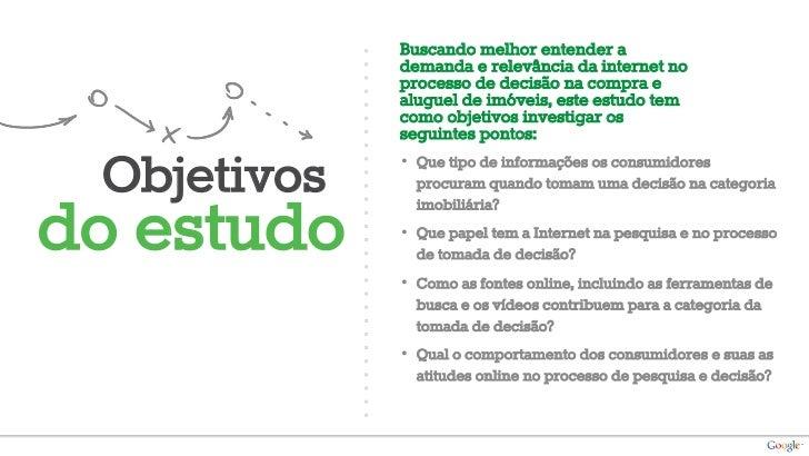 Metodologia       • Estudo quantitativo com entrevistas online em painel de consumidores da TNS          Homens e Mulhere...